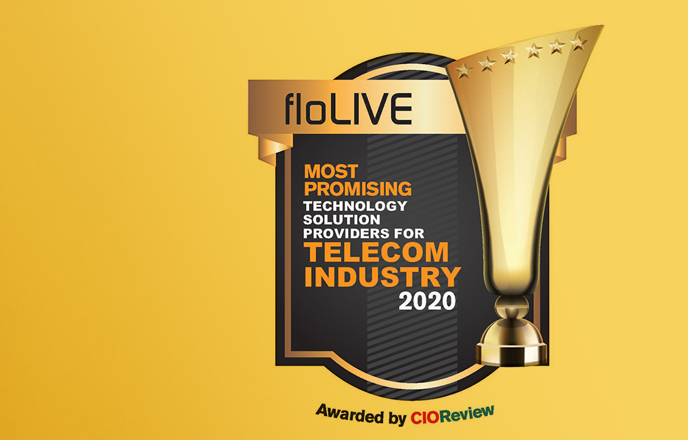 floLIVE was Just Awarded 'Most Promising Technology 2020' by CIO Review.